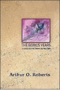 The Bonus Years: A Postscript to Drawn by the Light