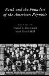 Faith and the Founds of the American Republic