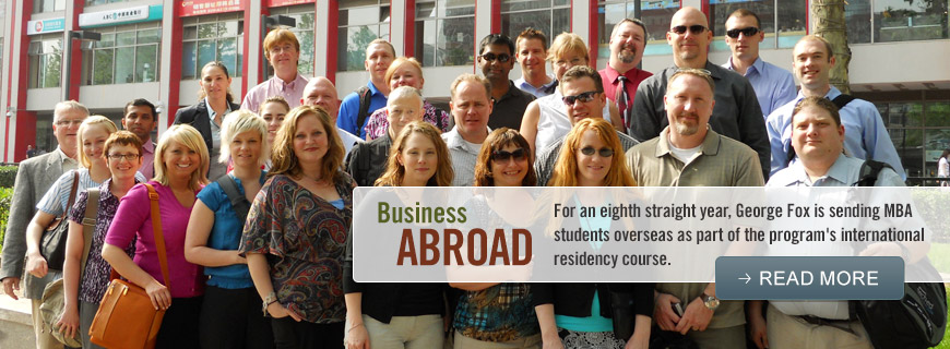 Business Abroad - For an eighth straight year, George Fox is sending MBA students overseas as part of the program's international residency course.