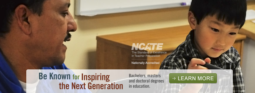 Be known for inspiring the next generation - Bachelors, masters and doctoral degrees in education. - Learn More